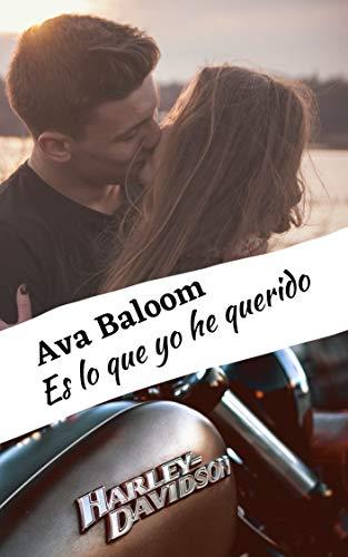 Es lo que yo he querido de Ava Baloom