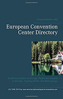European Convention Center Directory: Konferenzzentren in Europa - Palais des congrès en Europe - Leading Hotels and Hotel groups