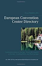 European Convention Center Directory: Konferenzzentren in Europa  - Palais des congrès en Europe - Leading Hotels and Hotel groups