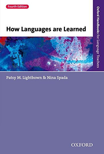 How Languages are Learned 4th Edition: Oxford Handbooks for Language Teachers