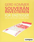 Souverän investieren für Einsteiger. Wie Sie mit ETFs ein Vermögen bilden