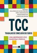 TCC Trabalho de conclusão de curso: uma Abordagem Leve, Divertida e Prática