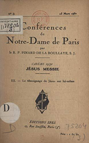 Carme de 1930, Jsus Messie (3). Le tmoignage de Jsus sur lui-mme (French Edition)