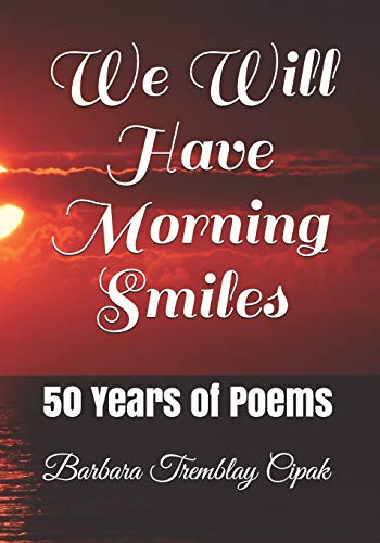 We Will Have Morning Smiles