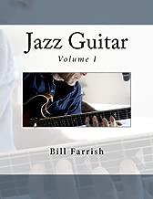 Jazz Guitar: Volume 1 (Jazz Guitar Method)