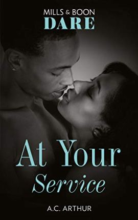 At Your Service (Mills & Boon Dare) by [A.C. Arthur]