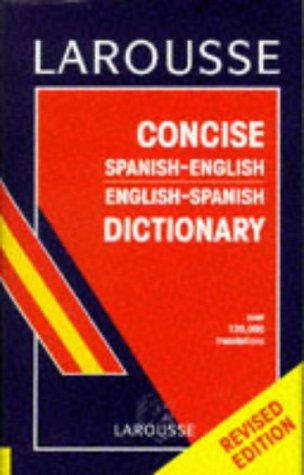 Larousse Concise Spanish-English Dictionary