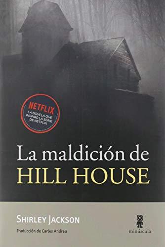 La maldición de Hill...