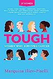 TOUGH: Women Who Survived Cancer
