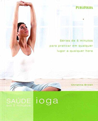 Yoga. Salud en 5 minutos