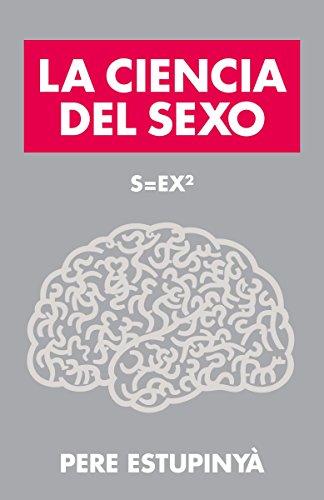 S=EX2: La Ciencia Del Sexo (Vintage Espanol)