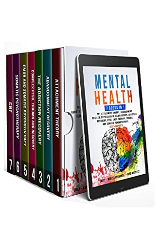 Mental Health: 7 Books in 1: The Attachment Theory,...