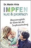 Impfen kurz & praktisch: Orientierungshilfe für Eltern bei der Impfentscheidung