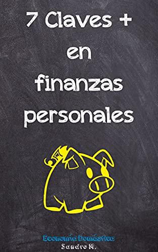 Economía doméstica: 7 Claves más en Finanzas Personales