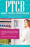 PTCB: Pharmacy Technician Certification Exam: Miller's Essential Prep Study Guide For Passing the PTCE