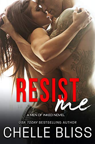 Resist Me (Men of Inked Book 3) Kindle Edition
