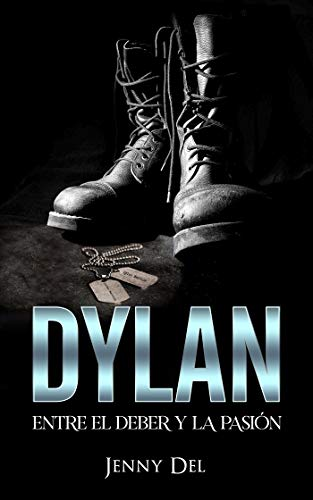 Dylan: Entre el deber y la pasión de Jenny Del