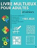 Livre Multijeux pour adultes et séniors: Cahier d'activité avec plus de 185 jeux de...