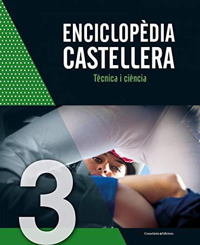 Enciclopdia castellera : Tcnica i cincia: 3