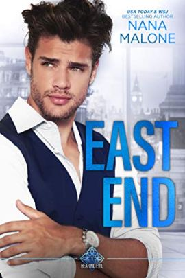East End (Hear No Evil Trilogy Book 1) by [Nana Malone]