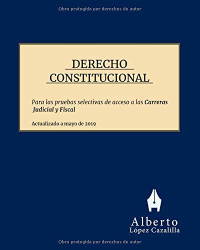 Derecho Constitucional: Temas para la preparación de las pruebas de acceso a la Carrera Judicial y