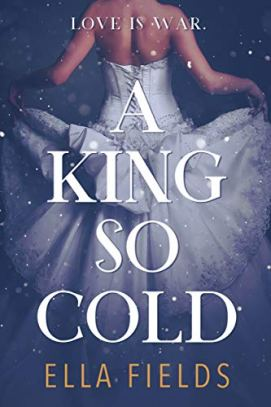 A King So Cold by [Ella Fields]