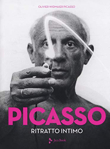 Picasso. Ritratto intimo. Ediz. a colori