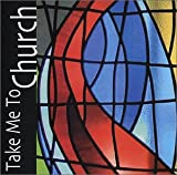 Take Me to The Church [Import Allemand]