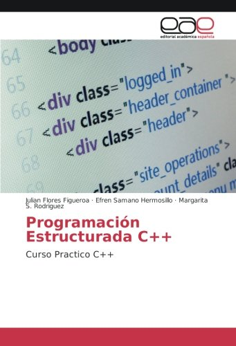 Structured Programming C ++: Practical C ++ Course