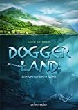 Doggerland: Die versunkene Welt