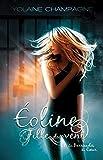 Éoline - Fille du Vent: Les Barricades du Coeur, tome 1 (roman fantastique)