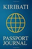 Kiribati Passport Journal: Blank Lined Kiribati Travel...
