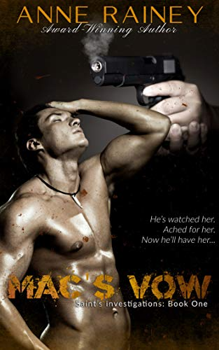 Mac's Vow (Saint's Investigations Book 1) by [Anne Rainey, Katilyn Roundtree]