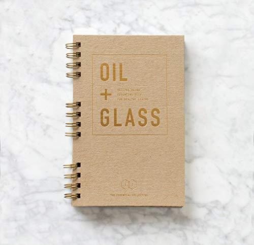 Oil + Glass Recipe Book