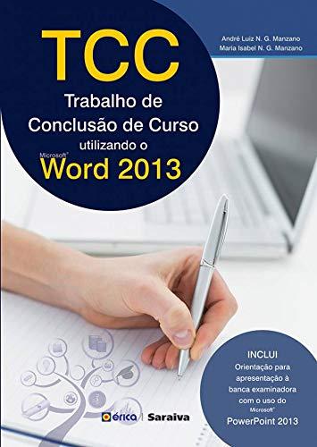 TCC. Trabalho de Conclusão de Curso. Utilizando o Microsoft Office Word 2013