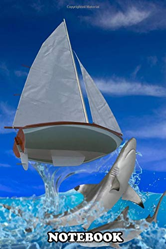 Notebook: Sharks Attacking A Small Boat , Journal for Writing, College Ruled Size 6' x 9', 110 Pages