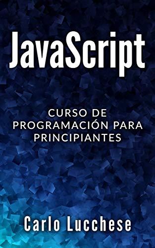 JavaScript: Curso de programacion para principiantes