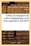 Lettres de Mmes de Villars, de La Fayette et de Tencin , accompagnées de notices:...