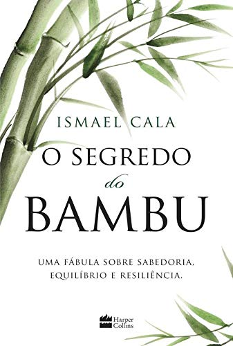 O segredo do bambu