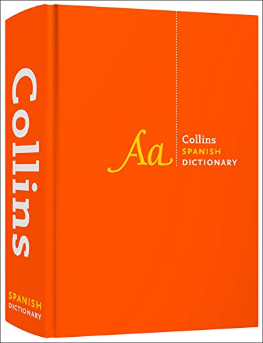 Collins Spanish Dictionary Complete and Unabridged: For advanced learners and professionals (Collins
