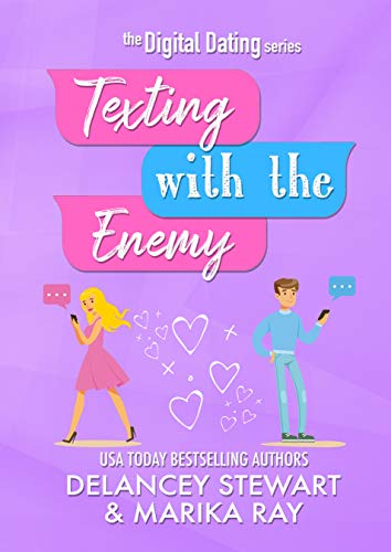 Texting With the Enemy (Digital Dating Book 1) by [Marika  Ray, Delancey Stewart]