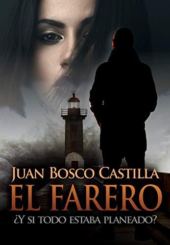 El farero de Juan Bosco Castilla