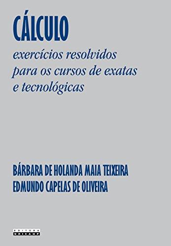 Cálculo: ejercicios resueltos para cursos exactos y tecnológicos