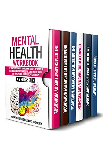 Mental Health Workbook: 6 Books in 1: The Attachment Theory,...