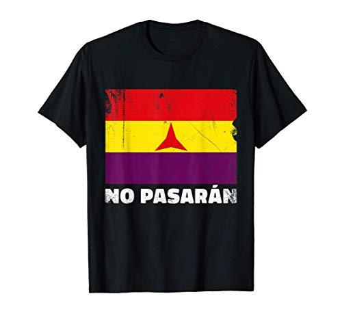 Brigadas Internacionales No Pasaran Bandera Republicana Camiseta
