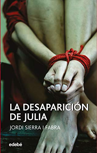 La desaparición de Julia de Jordi Sierra i Fabra
