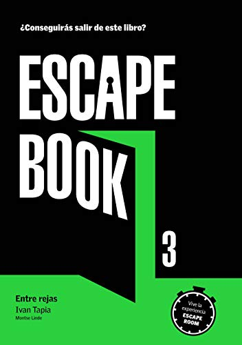 Escape book 3: Entre rejas (Librojuego)