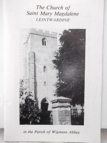 The Church of Saint Mary Magdalene LEINTWARDINE