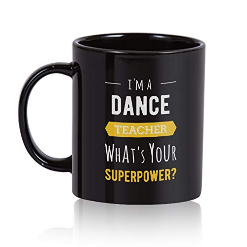 Dance Teacher Coffee Mug. Dance Teacher gift 11 oz. black