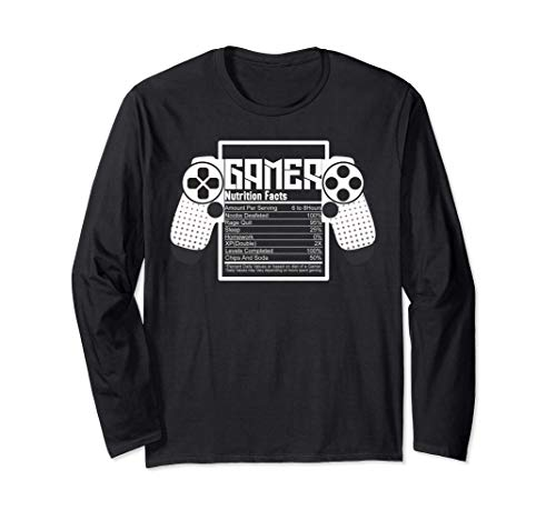 Gamer Nutrition Facts Funny Gaming Game Lover Long Sleeve T-Shirt